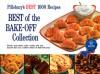 Pillsbury Best of the Bake-Off 1959 Facsimile Edition - Pillsbury Editors