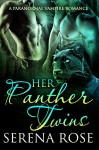 Her Panther Twins: A Paranormal Menage Romance - Maria Amor