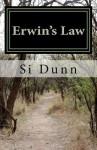 Erwin's Law: An Erwin Tennyson Mystery - Si Dunn