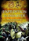 Expedition to Disaster: The Athenian Mission to Sicily 415 BC - Philip Matyszak