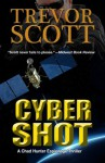 Cyber Shot (The Hypershot Series) - Trevor Scott
