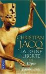 L'épée flamboyante (La reine liberté, #3) - Christian Jacq