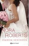Ömrüm Senindir - Nora Roberts