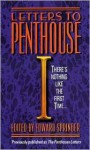 Letters to Penthouse I: There's Nothing Like the First Time... - Edward Springer, Penthouse Magazine