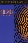 Millennium Fever - Jack Marshall