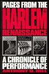 Pages from the Harlem Renaissance: A Chronicle of Performance Third Printing - Anthony D. Hill