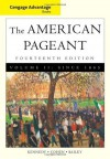 Cengage Advantage Books: American Pageant, Volume 2: Since 1865, 14th Edition - David Kennedy