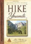 HIKE Yosemite: Best Day Hikes in Yosemite National Park - John McKinney