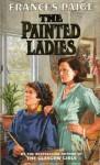 The Painted Ladies - Frances Paige