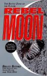 Rebel Moon - Bruce Bethke, Vox Day