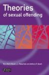 Theories of Sexual Offending - Tony Ward, Devon Polaschek