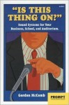 Is This Thing Going On? - Gordon McComb, Gerald Luecke, Charles Battle, Phil Velikan