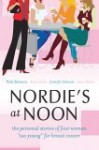 """Nordie's at Noon: The Personal Stories of Four Women """"Too Young"""" for Breast Cancer - Patti Balwanz, Jennifer Johnson, Kim Carlos, Jana Peters"""