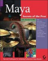 Maya: Secrets of the Pros - John L. Kundert-Gibbs