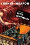 About the Book Carnal Weapon - Peter Hoffmann