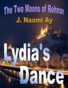 Lydia's Dance - J. Naomi Ay