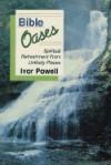 Bible Oases - Ivor Powell