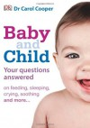 Baby & Child Question & Answers - Carol Cooper