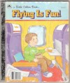 Flying is Fun! - Carol North