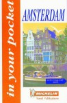 Michelin In Your Pocket Guide Amsterdam '96 - Michelin Travel Publications