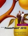 Microsoft PowerPoint 2010 Complete - William R. Pasewark Sr., Scott G. Pasewark, William R. Pasewark Jr.
