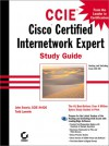 CCIE: Cisco Certified Internetwork Expert Study Guide [With CD-ROM] [With CD-ROM] - Todd Lammle