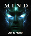 Mind - John Who