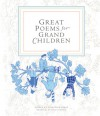 Great Poems for Grand Children - Celestine Frost, Carl Lehman-Haupt, Brian Cronin
