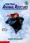 Ten True Animal Rescues - Jeanne Betancourt
