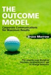 The Outcome Model - Bruce Morrow