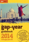 The gap-year guidebook 2014: Everything You Need to Know About Taking a Gap-year or Year Out - Jonathan Barnes