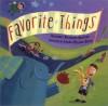 Favorite Things - Kimberly Brubaker Bradley, Laura Huliska-Beith