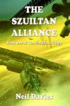 The Szuiltan Alliance (The Szuiltan Trilogy, #1) - Neil Davies