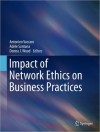 Impact of Network Ethics on Business Practices - Antonino Vaccaro, Adele Santana, Donna J. Wood