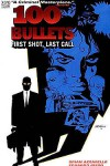 100 Bullets, Vol. 1: First Shot, Last Call - Brian Azzarello, Eduardo Risso