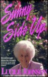 Sunny side up: Breakthrough ideas for women from one of the most loved speakers in the church - Lucile Johnson, Arlene Bascom, Darla H. Isackson
