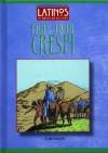 Fray Juan Crespi (Latinos in American History) (Latinos in American History) - John Bankston