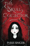 The Skull Collector - Paris Singer