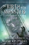 Birth Of The Monster - Shane K.P. O'Neill