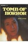 Tomb of Horror (Fastback: horror series) - Janet Lorimer, Fast, Horr