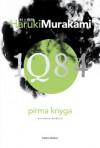 1Q84. Pirma knyga - Haruki Murakami, Ieva Susnytė, Zigmantas Butautis