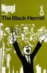 The Black Hermit (Heinemann African Writers Series) - Ngugi wa Thiong'o