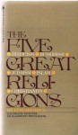 The Five Great Religions - Edward Rice