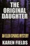 The Original Daughter - Karen Fields