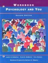 Psychology And You Workbook - Judith W. McMahon, Tony Romano, Frank B. McMahon