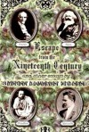 Escape from the Nineteenth Century and Other Essays - Peter Lamborn Wilson