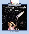 Looking Through a Telescope - Linda Bullock, Caroline Anderson, Herman Adler Design, Nanci R. Vargus, David Larwa