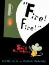 """""""Fire! Fire!"""" Said Mrs. McGuire - Bill Martin Jr., Vladimir Radunsky"""