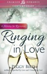 Ringing in Love: A Holiday For Romance - Peggy Bird
