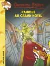 Panique Au Grand Hotel (Geronimo Stilton - N49) - Geronimo Stilton